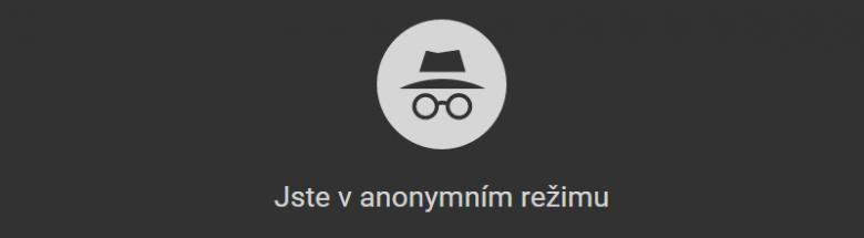 Chrome Anonymni Okno