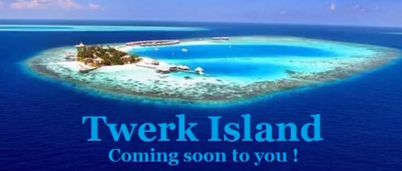 Twerk Island